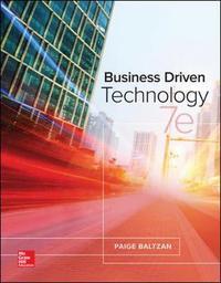 Business Driven Technology by Paige Baltzan