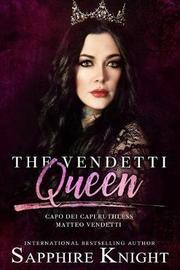 The Vendetti Queen by Sapphire Knight
