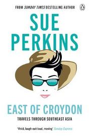 East of Croydon by Sue Perkins