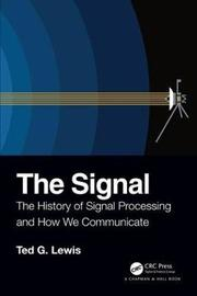 The Signal by Ted G Lewis