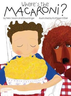 Where's the Macaroni? by Nikki Visioni