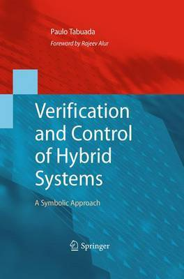 Verification and Control of Hybrid Systems by Paulo Tabuada image