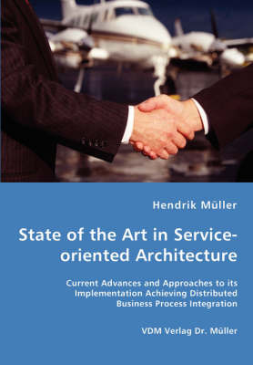 State of the Art in Service-Oriented Architecture by Hendrik Muller image