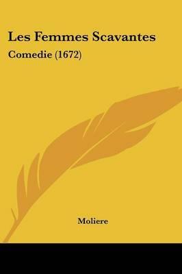 Les Femmes Scavantes: Comedie (1672) by . Moliere image