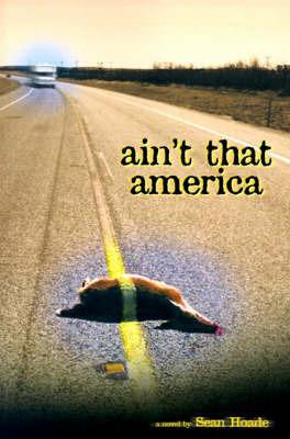 Ain't That America by Sean Hoade