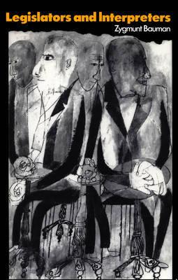 Legislators and Interpreters by Zygmunt Bauman image