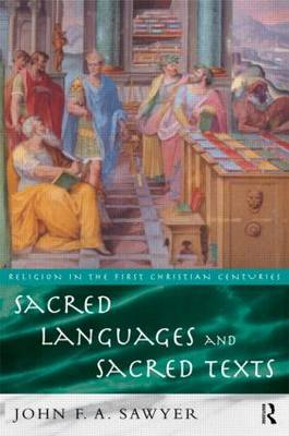 Sacred Languages and Sacred Texts by John Sawyer image