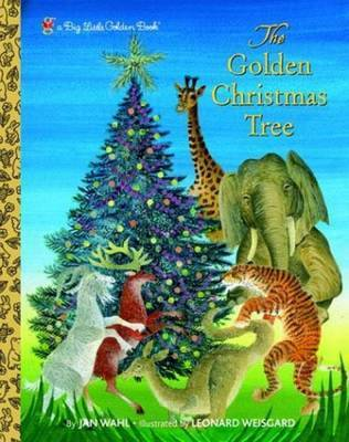 Big Lgb:the Golden Christmas Tree by Jan Wahl