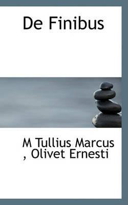 de Finibus by M Tullius Marcus