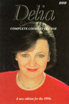 Delia's Complete Cookery Course: v.1-3 in 1v by Delia Smith image