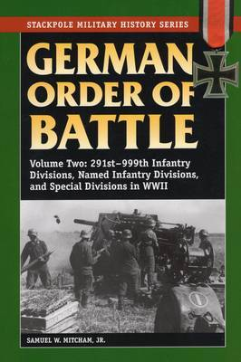 German Order of Battle by Samuel W Mitcham