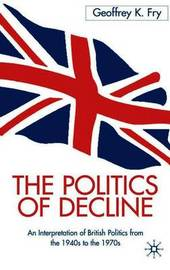 The Politics of Decline by G. Fry image
