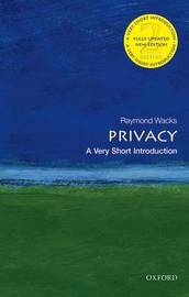 Privacy: A Very Short Introduction by Raymond Wacks