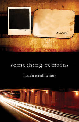 Something Remains by Hassan Ghedi Santur