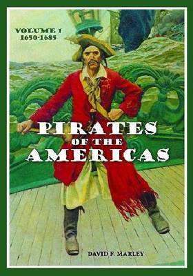 Pirates of the Americas [2 volumes] by David F Marley image