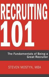 Recruiting 101 by Steven R Mostyn image