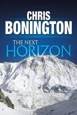 The Next Horizon by Chris Bonington image