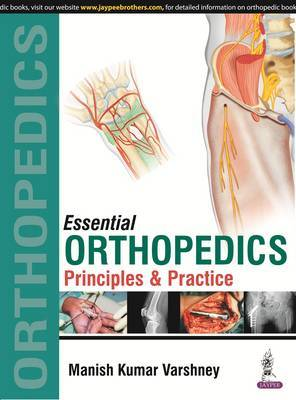 Essential Orthopedics: Principles and Practice 2 Volumes by Manish Kumar Varshney image