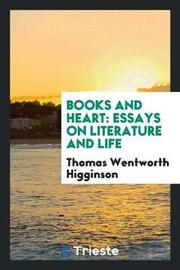 Books and Heart by Thomas Wentworth Higginson