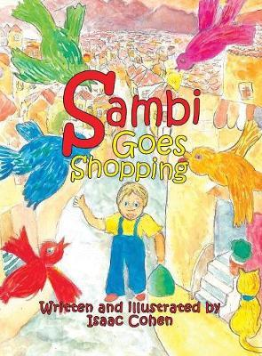 Sambi Goes Shopping by Isaac Cohen