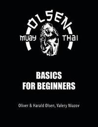 Muay Thai Basics for Beginners by Valery Niazov image