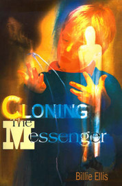Cloning the Messenger by Billie Ellis image