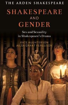Shakespeare and Gender by Kate Aughterson