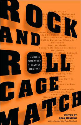Rock and Roll Cagematch: Music's Greatest Rivalries, Decided image