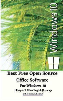 Best Free Open Source Office Software For Windows 10 Bilingual Edition English Germany by Cyber Jannah Sakura