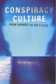 Conspiracy Culture by Peter Knight image