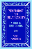 Numerology for Relationships by Vera Kaikobad