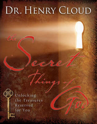 The Secret Things of God by Henry Cloud image