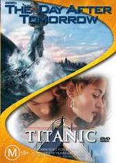 Day After Tomorrow, The/Titanic - Double Pack (2 Disc Set) on DVD