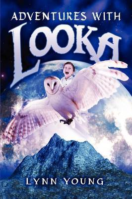 Adventures with Looka by Lynn Young image