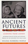 Ancient Futures by Helena Norberg-Hodge