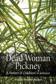 Dead Woman Pickney by Yvonne Shorter Brown image