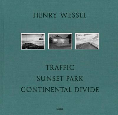 Henry Wessel: Traffic * Sunset Park * Continental Divide by Henry Wessel image