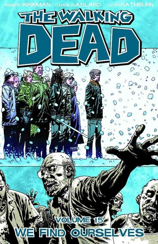 The Walking Dead: Volume 15 by Robert Kirkman