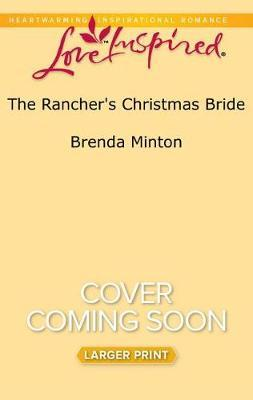 The Rancher's Christmas Bride by Brenda Minton image