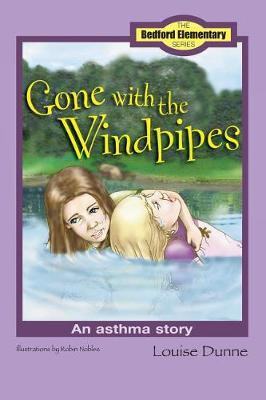 Gone with the Windpipes by Louise Dunne