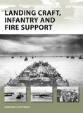 Landing Craft, Infantry and Fire Support by Gordon L. Rottman