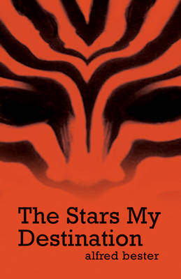 The Stars My Destination by Alfred Bester image