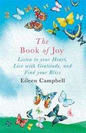 The Book of Joy by Eileen Campbell