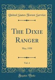 The Dixie Ranger, Vol. 4 by United States Forest Service image