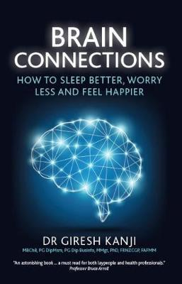 Brain Connections by Giresh Kanji
