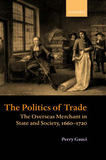 The Politics of Trade by Perry Gauci