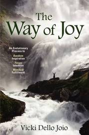 The Way of Joy by Vicki Dello Joio