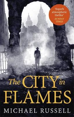 The City in Flames by Michael Russell