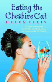 Eating the Cheshire Cat by Helen Ellis image
