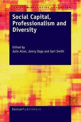 Social Capital, Professionalism and Diversity